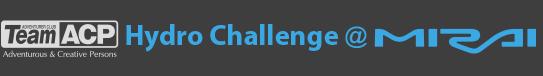 Hydro Challenge @ MIRAI